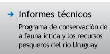 Programa de conservación de la fauna íctica y los recursos pesqueros del río Uruguay